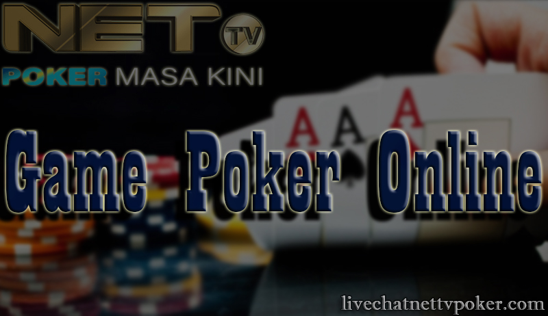 GAME POKER ONLINE INDONESIA NETTVPOKER